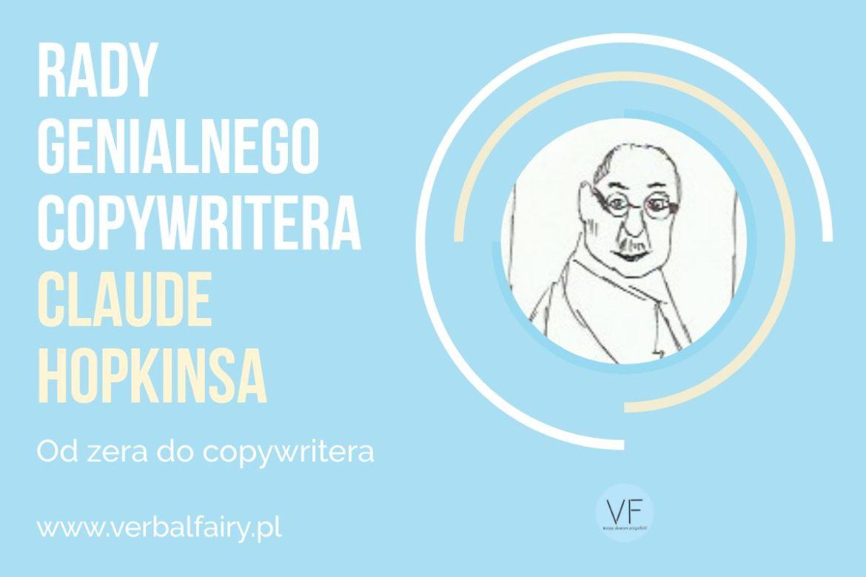 Claude Hopkins i jego rady 1170x780 - Claude Hopkins - Rady genialnego copywritera
